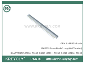 Old Version For GPR31-Blade Canon IR ADVANCE C5030 C5035 C5045 C5051 C5235 C5240 C5250 C5255 Drum Blade